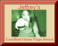 Jeffrey's Excellent Home Page Award